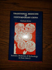 Science, Medicine, and Technology in East Asia: Traditional Medicine in Contempo