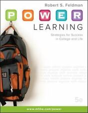 P. O. W. E. R. Learning :Strategies for Success in College & Life Robert Feldman