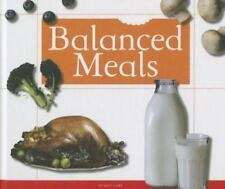 Balanced Meals (Healthy Eating with MyPlate) by Clark, Katie