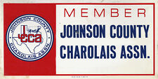 MEMBER JOHNSON COUNTY CHAROLAIS ASSOCIATION METAL SIGN