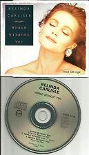 Go Go's BELINDA CARLISLE World without you w/ RARE MIXES UK CD single 1987 gos
