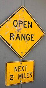Vintage Caution OPEN RANGE CATTLE highway sign 30x30 plus NEXT TWO MILES rough