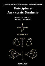 Principles of Asymmetric Synthesis, Volume 14 (Tetrahedron Organic Chemistry)