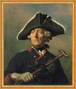 Friedrich der Große Porträt Preußen Alte Fritz Wilhelm Camphausen Kunst A1 165