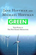 Green: Your Place in the New Energy Revolution-ExLibrary