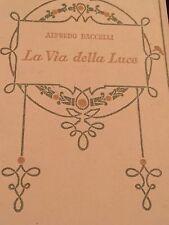 ALFREDO BACCELLI - LA VIA DELLA LUCE 1930