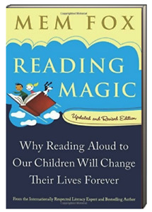 Reading Magic Reading Aloud to Children Changes Their Lives Mem Fox(Paperback)