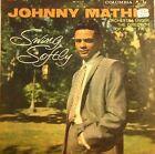 DISCO 33 GIRI - Johnny Mathis- Swing Softly