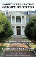 """Carnton Plantation Ghost Stories: True Tales of the Unexplained from Tenn....."""