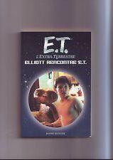 E.T. l'extra terrestre -  J'ai lu /