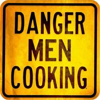 """DANGER MEN COOKING WARNING HEAVY DUTY USA MADE 16"""" SQUARE METAL ADVERTISING SIGN"""
