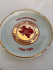 35th Anniversary 1950-1985 Tarrant County TX Fire Fighters Assn Ash Tray
