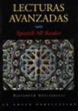 Lecturas Avanzadas : Spanish AP Reader by Elisabeth Giulianelli (2001, Paperbac…