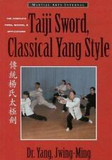 Taiji Sword, Classical Yang Style: The Complete Form, Qigong & Applications Mar