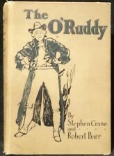 Crane, Stephen and Barr, Robert.  The O'Ruddy.  First Edition