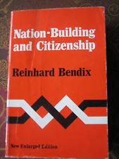 Nation-Building and Citizenship Reinhard Bendix second edition
