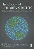 Handbook of Children's Rights : Global and Multidisciplinary Perspectives, Pa...