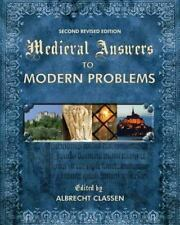 Medieval Answers to Modern Problems, , , Very Good, 2013-07-19,