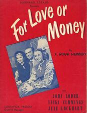 """John Loder """"FOR LOVE OR MONEY"""" Vicki Cummings / June Lockhart 1947 Program"""