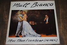 "MATT BIANCO ""More Than I Can Bear"" (REMIX) 12"" MAXI VINYL / WEA RECORDS - YZ34T"