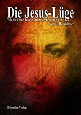 Die Jesus-Lüge