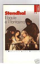 Il baule e il fantasma. Avventura spagnola - Stendhal