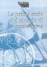 1997 Libro Poste Italiane La Prima Serie del Mondo di Posta Aerea