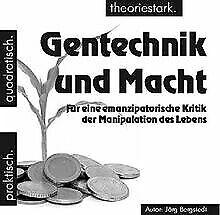 Gentechnik und Macht: Für eine emanzipatorische Kri... | Buch | Zustand sehr gut
