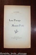 ✒ Jan FOURNEL Lou Parage de Mount-Peliè 1910 EO avec envoi MONTPELLIER