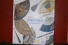 Autant En Porte Le Vent: Eventails, Histoire De Goût; 2004