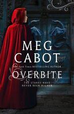 Overbite: 2/2 (meena harper),Meg Cabot