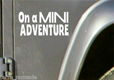 ON A MINI ADVENTUREl, Sticker, Decal,  Funny, MINI, Cooper, BMW