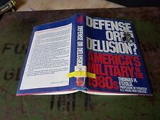US Army Bestand: Defense or delusion Americas military in the 1980s 006038011X