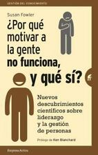 +POR QUE MOTIVAR A LA GENTE NO FUNCIONA, Y QUE SI?/ WHY MOTIVATING PEOPLE DOESN'