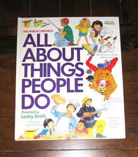 BOOK: All About Things People Do, Chris Rice Work Job Sport Places Education Kid