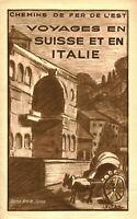 Publicité ancienne document voyage chemins de fer de l'Est Suisse et Italie 1929