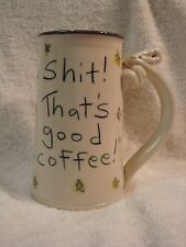 """Tom Edwards Wallyware Hand Painted Pottery Mug """"Holy Sh*t! That's good coffee!"""""""