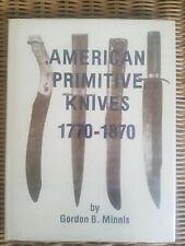 AMERICAN PRIMITIVE KNIVES 1770-1870 hardback new 1983