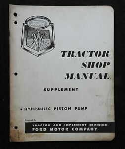 "1955 ""FORD TRACTOR HYDRAULIC PISTON PUMP"" SERVICE REPAIR MANUAL"