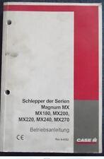 Case Traktor MX 180 , MX 200 , MX 220 , MX 240 , MX 270 Betriebsanleitung