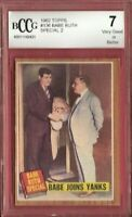 BABE RUTH SPECIAL 1962 TOPPS BABE JOINS YANKEES CARD #136 GRADED BCCG 7 VG+