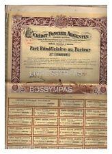 PART BENEFICIAIRE CREDIT FONCIER ARGENTIN 1906 (réf 3)