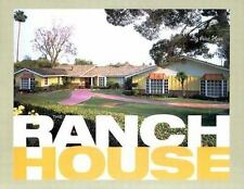 The Ranch House by Alan Hess (2005, Hardcover)