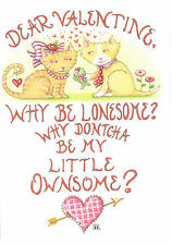 Mary Engelbreit-Dear Valentine Why Be Lonesome? Cats Valentine Greeting Card-New