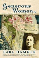 NEW Generous Women: An Appreciation by Earl Hamner