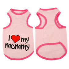 Cute Dog Coats Shirt Pet Puppy Vest Clothes I Love My Mommy/Daddy for Small Dogs
