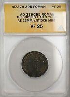 379-395 AD Roman Theodosius I Antioch Mint Bronze Ancient Coin AE 23 ANACS VF 25