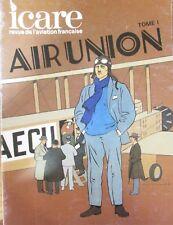 ICARE REVUE AVIATION No 103 de 1982 AIR UNION TOME 1