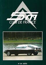 REVUE CITROEN SM CLUB DE FRANCE N° 28 - 09/93
