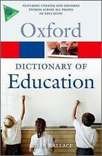 A DICTIONARY OF EDUCATION - WALLACE, SUSAN (EDT) - NEW PAPERBACK BOOK